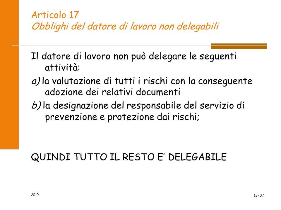 2010 11/87 PREPOSTO : definizione «preposto»: persona che, in ragione delle competenze professionali e nei limiti di poteri gerarchici e funzionali ad