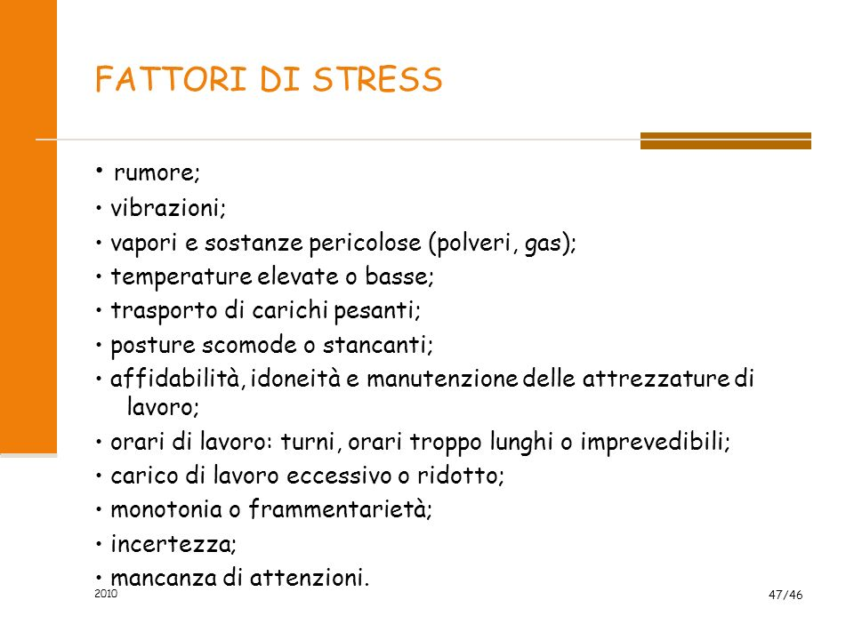 LA SINDROME DA STRESS NEGATIVO Si verifica quando la nostra capacità di risposta viene superato da uno stimolo negativo. prima fase di allarme, di rea