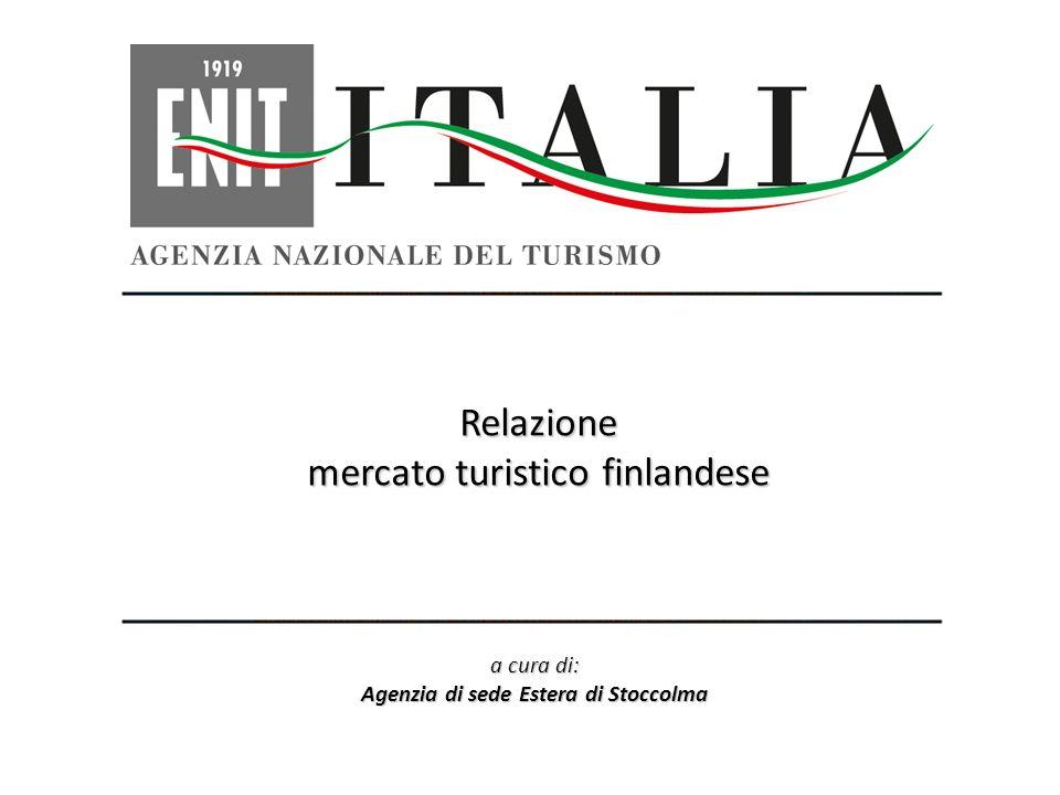 12 POSIZIONAMENTO IN CLASSIFICA Destinazione Italia Fonte: Finnish Travel Statistics