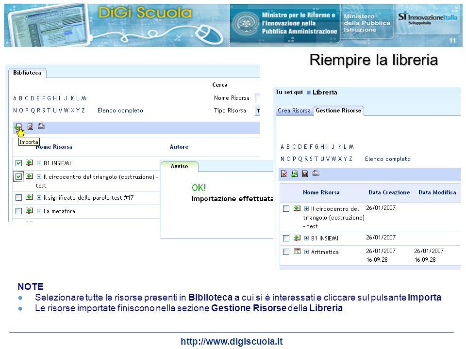 http://www.digiscuola.it 11 Riempire la libreria NOTE Selezionare tutte le risorse presenti in Biblioteca a cui si è interessati e cliccare sul pulsan