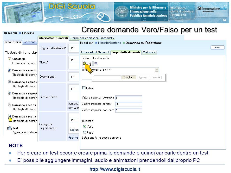 http://www.digiscuola.it 14 NOTE Per creare un test occorre creare prima le domande e quindi caricarle dentro un test E possibile aggiungere immagini,