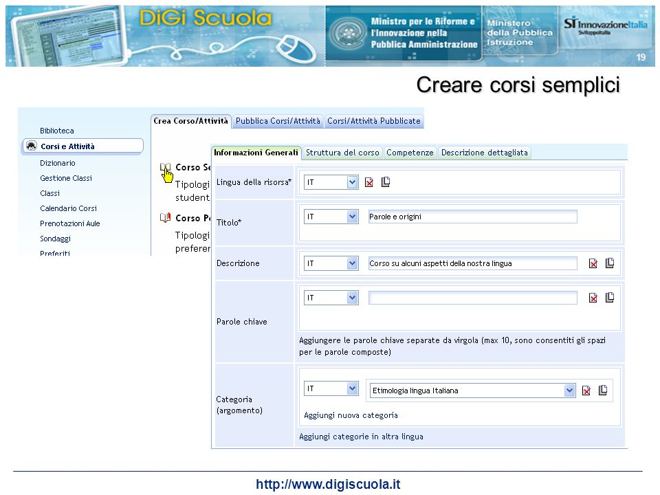 http://www.digiscuola.it 19 Creare corsi semplici