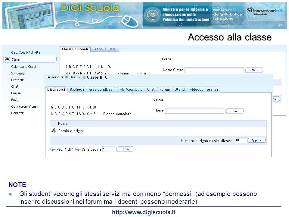 http://www.digiscuola.it 41 Accesso alla classe NOTE Gli studenti vedono gli stessi servizi ma con meno permessi (ad esempio possono inserire discussi