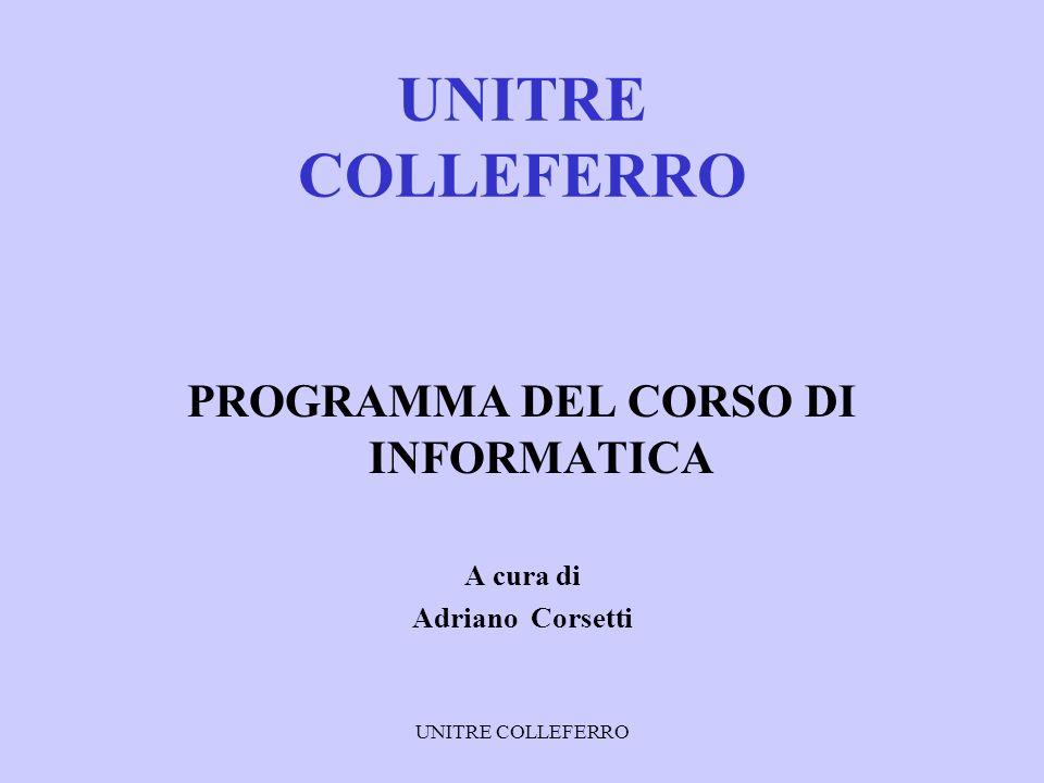 UNITRE COLLEFERRO CORSO DI INFORMATICA SISTEMA OPERATIVO WINDOWS