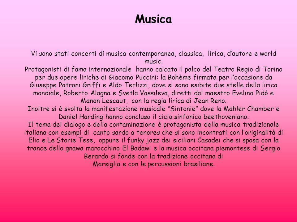 Musica Vi sono stati concerti di musica contemporanea, classica, lirica, dautore e world music. Protagonisti di fama internazionale hanno calcato il p