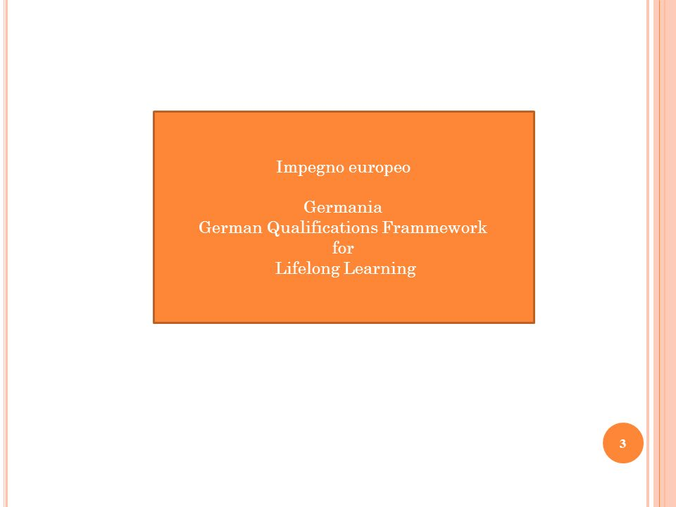 Impegno europeo Germania German Qualifications Frammework for Lifelong Learning 3