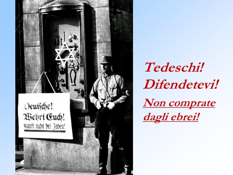 Tedeschi! Difendetevi! Non comprate dagli ebrei!