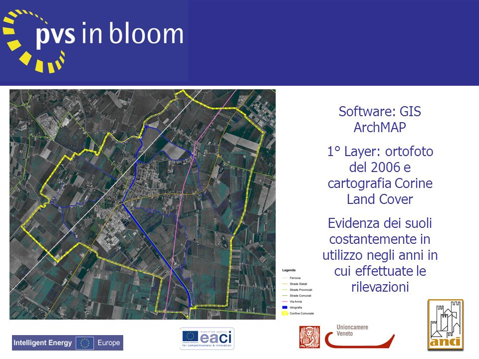 Software: GIS ArchMAP 1° Layer: ortofoto del 2006 e cartografia Corine Land Cover Evidenza dei suoli costantemente in utilizzo negli anni in cui effet