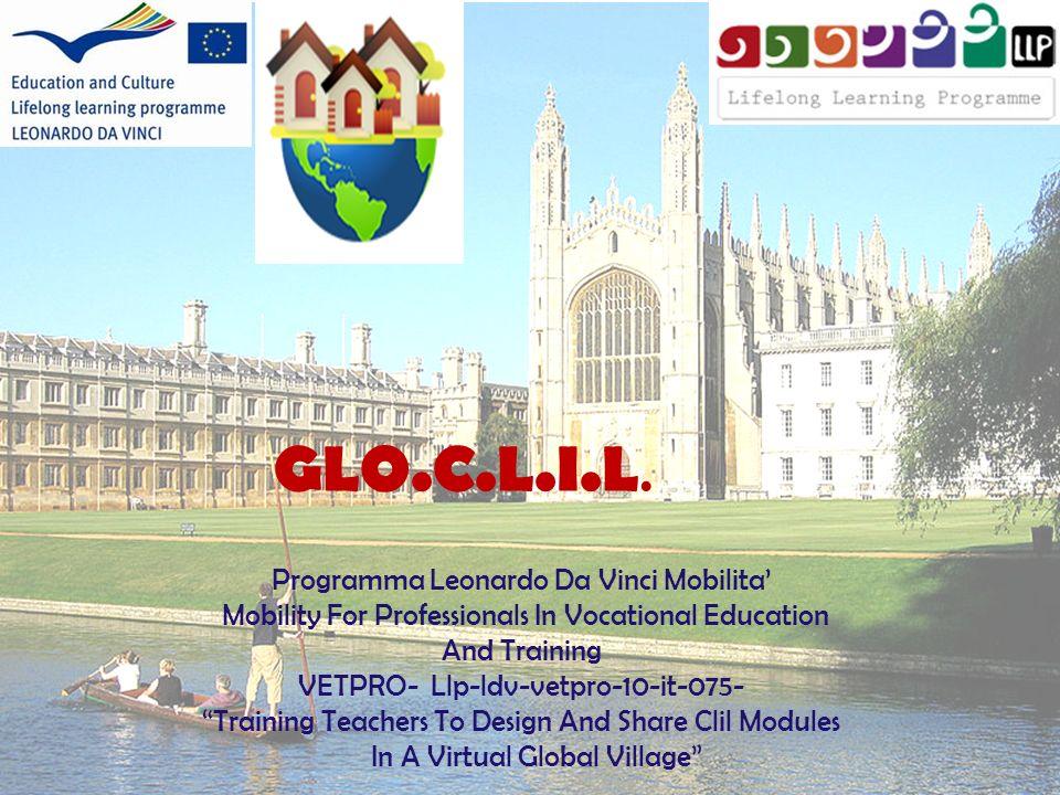 Programma Leonardo Da Vinci Mobilita Mobility For Professionals In Vocational Education And Training VETPRO- Llp-ldv-vetpro-10-it-075- Training Teache
