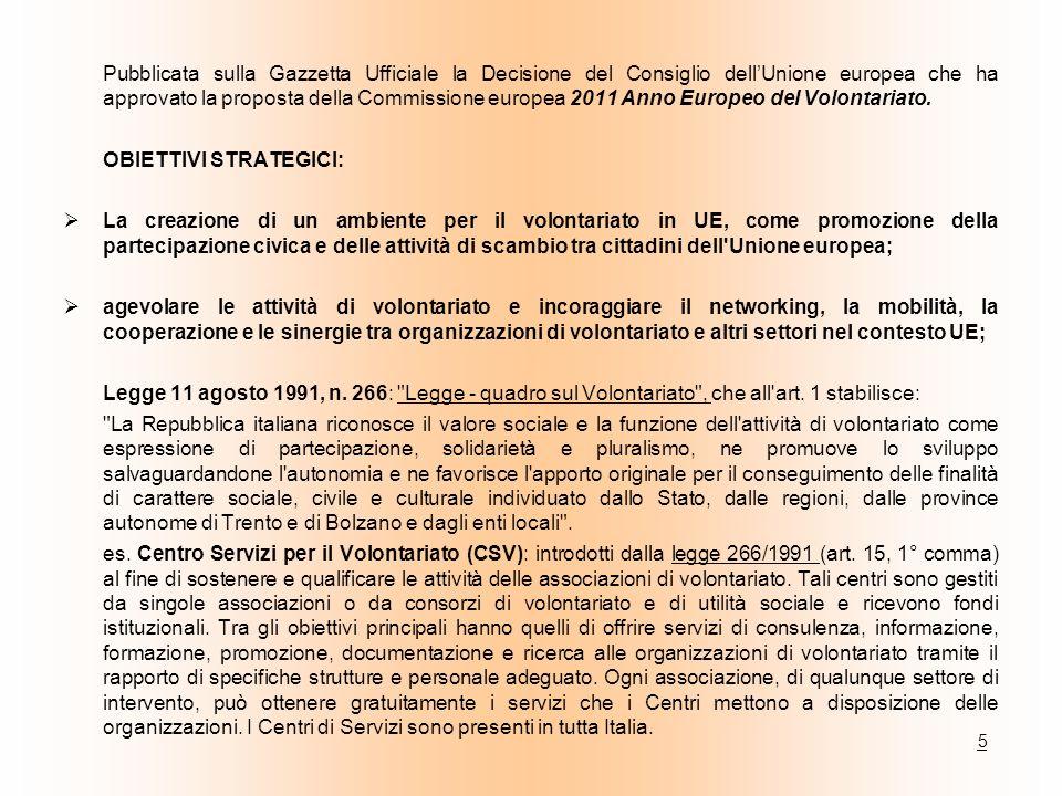 Pubblicata sulla Gazzetta Ufficiale la Decisione del Consiglio dellUnione europea che ha approvato la proposta della Commissione europea 2011 Anno Eur