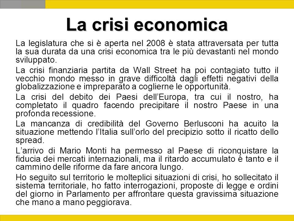 La crisi economica La legislatura che si è aperta nel 2008 è stata attraversata per tutta la sua durata da una crisi economica tra le più devastanti nel mondo sviluppato.