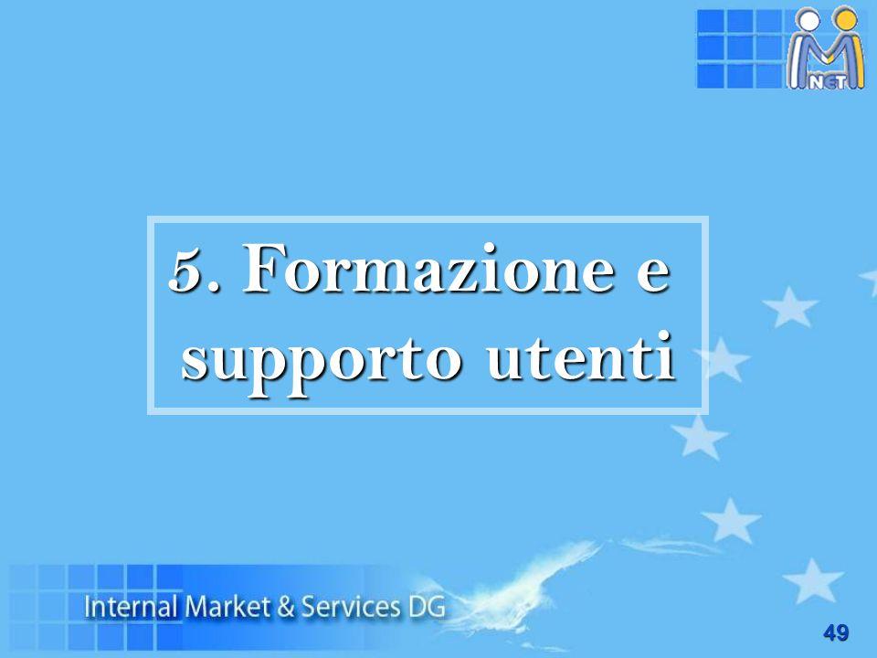 49 5. Formazione e supporto utenti