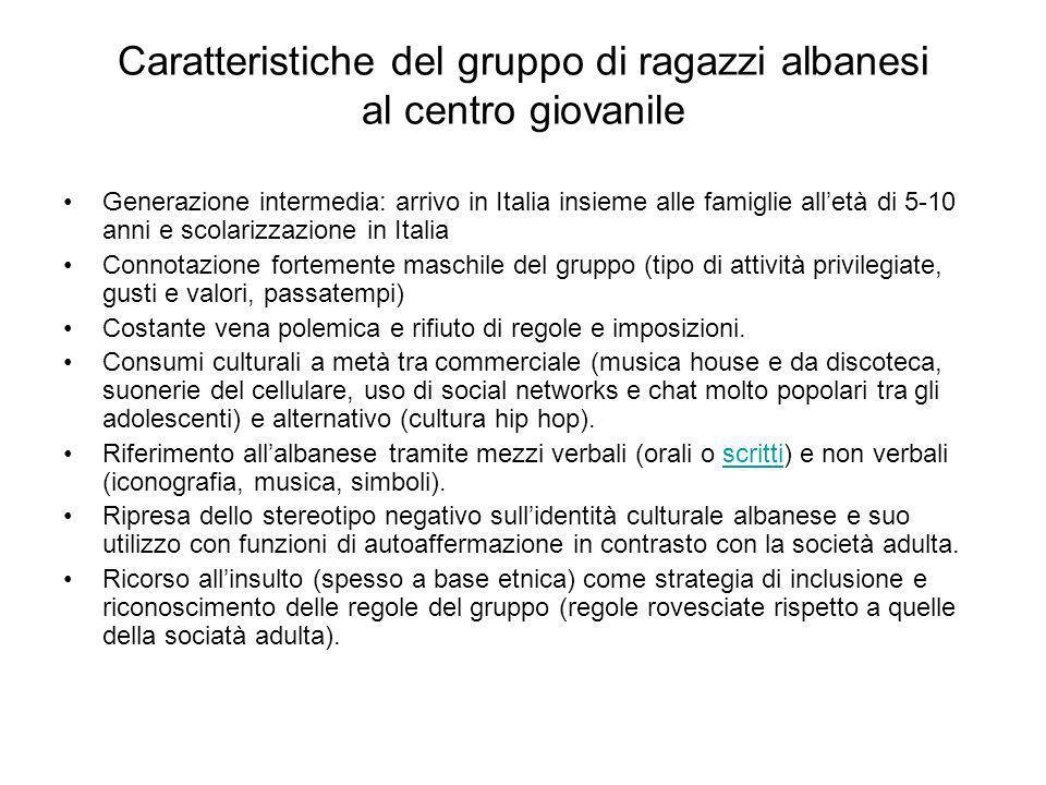 Caratteristiche del gruppo di ragazzi albanesi al centro giovanile Generazione intermedia: arrivo in Italia insieme alle famiglie alletà di 5-10 anni