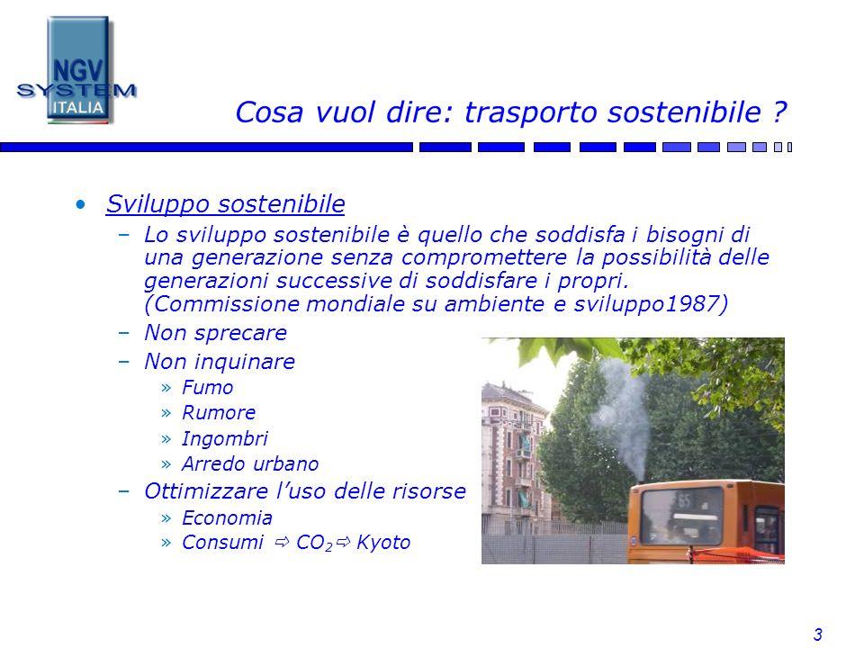 3 Cosa vuol dire: trasporto sostenibile ? Sviluppo sostenibile –Lo sviluppo sostenibile è quello che soddisfa i bisogni di una generazione senza compr