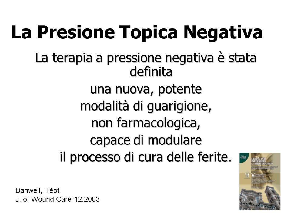 La terapia a pressione negativa è stata definita una nuova, potente modalità di guarigione, non farmacologica, capace di modulare il processo di cura
