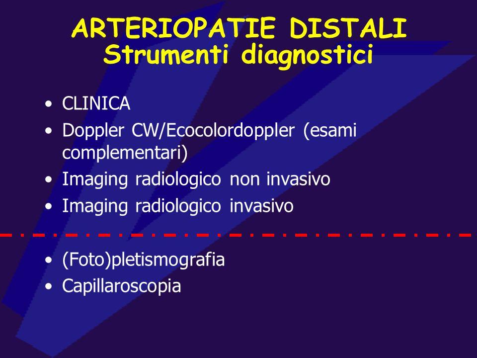 ARTERIOPATIE DISTALI MACROANGIOPATICHE -Acute (trombosi/embolia, traumi, lesioni iatrogene) -Croniche (ATS, non ATS –Burger-, da farmaci, da sostanze
