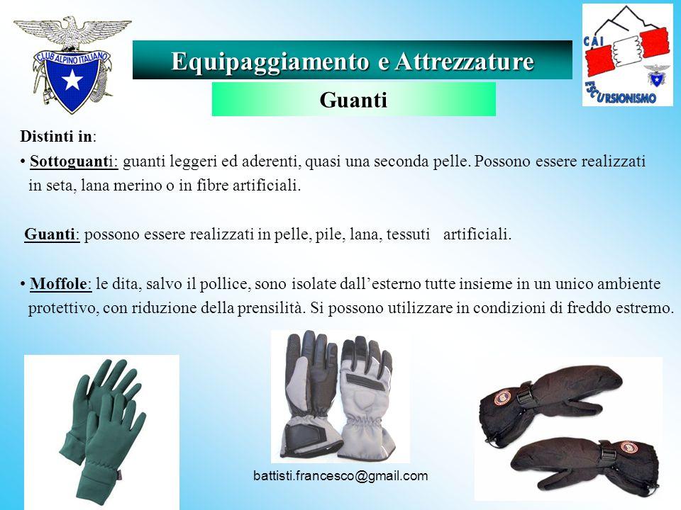 battisti.francesco@gmail.com Distinti in: Sottoguanti: guanti leggeri ed aderenti, quasi una seconda pelle. Possono essere realizzati in seta, lana me