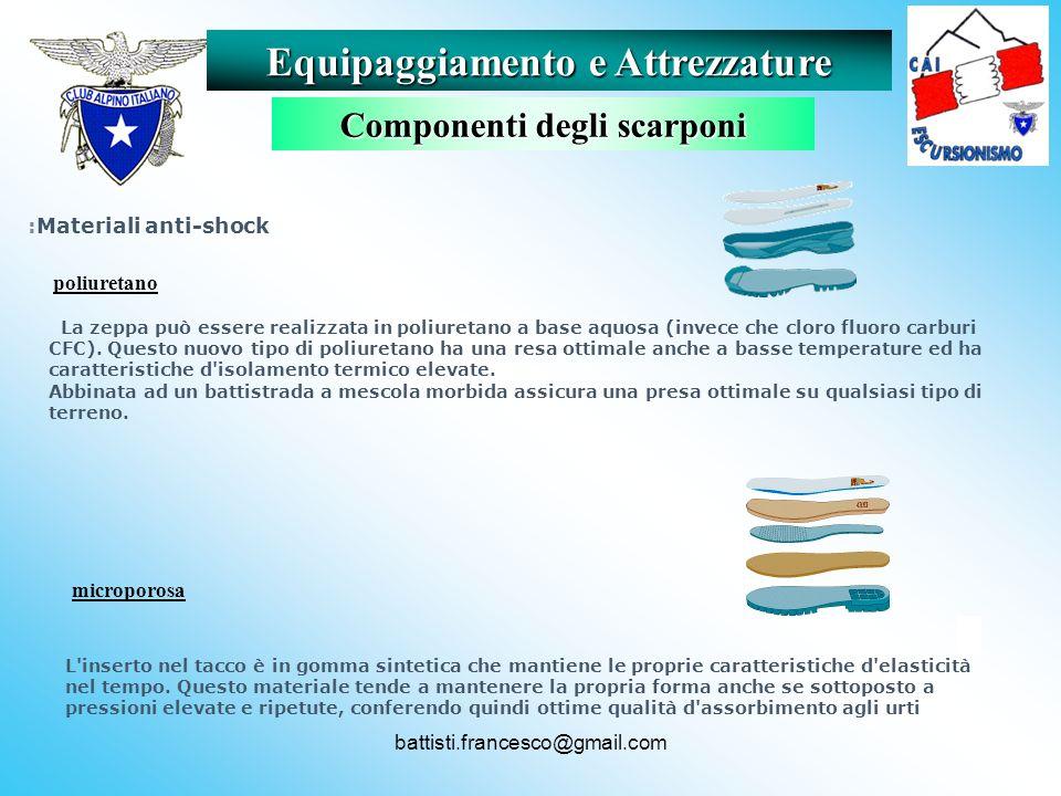 battisti.francesco@gmail.com :Materiali anti-shock La zeppa può essere realizzata in poliuretano a base aquosa (invece che cloro fluoro carburi CFC).