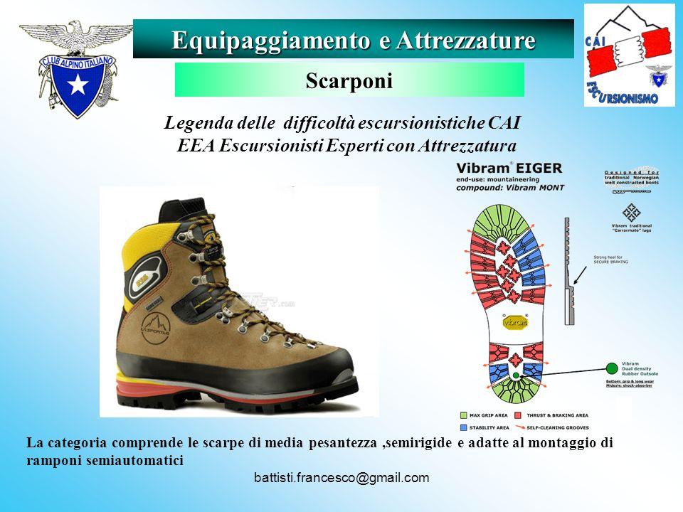 battisti.francesco@gmail.com La categoria comprende le scarpe di media pesantezza,semirigide e adatte al montaggio di ramponi semiautomatici Equipaggi