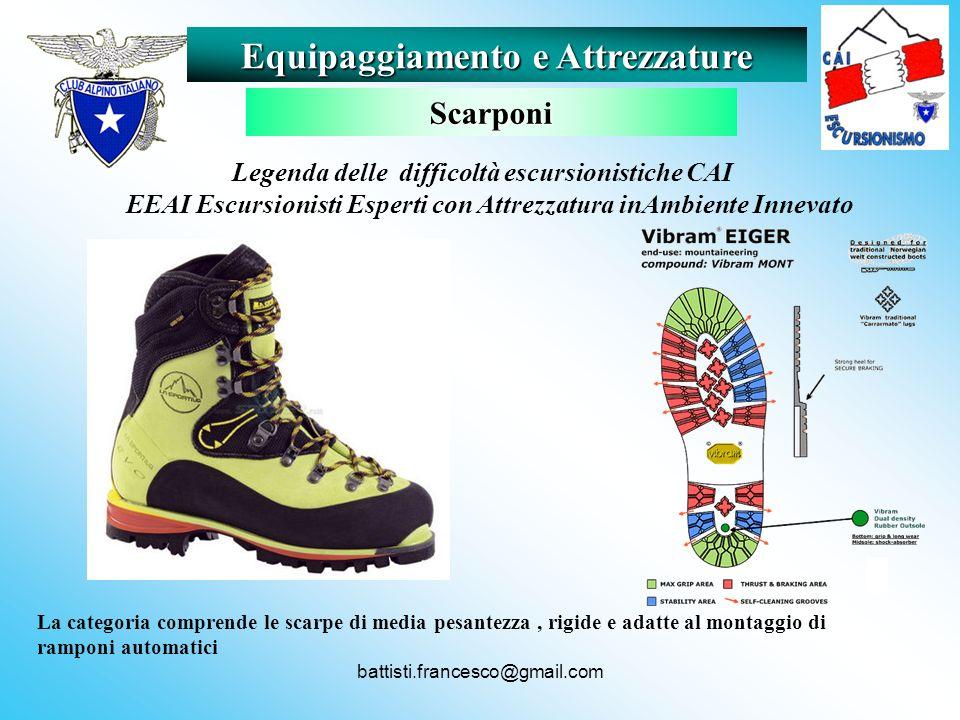 battisti.francesco@gmail.com La categoria comprende le scarpe di media pesantezza, rigide e adatte al montaggio di ramponi automatici Equipaggiamento
