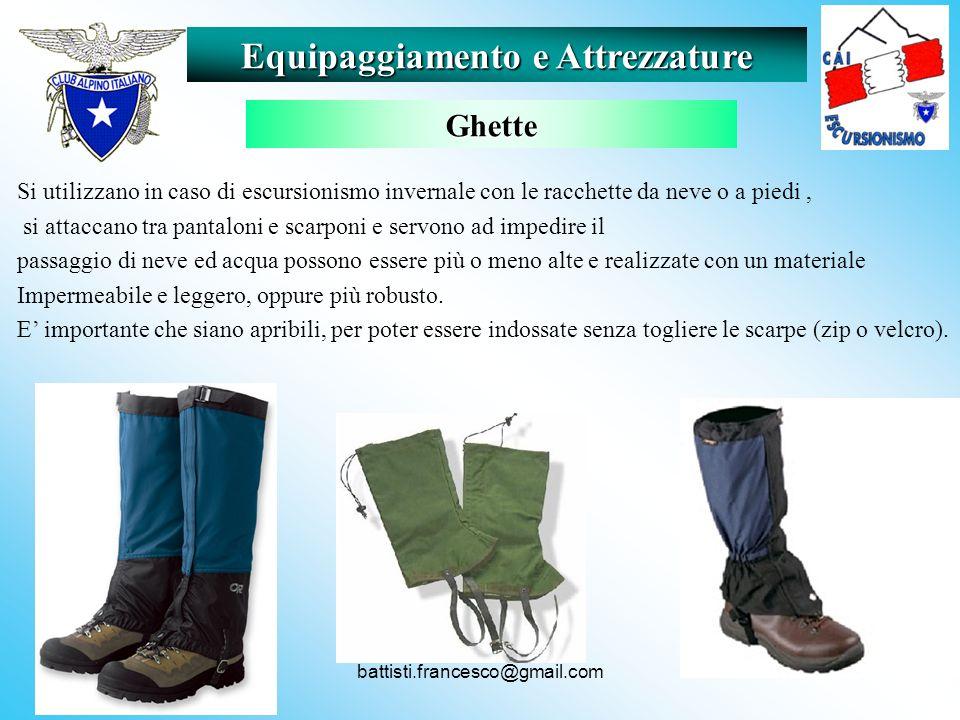 battisti.francesco@gmail.com Si utilizzano in caso di escursionismo invernale con le racchette da neve o a piedi, si attaccano tra pantaloni e scarpon