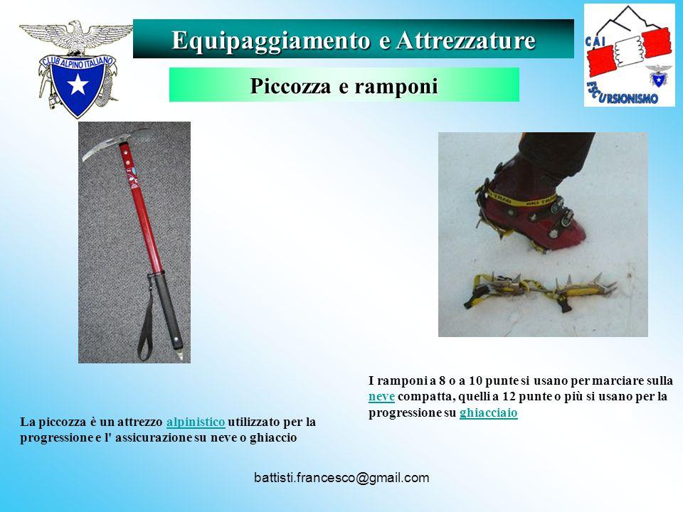 battisti.francesco@gmail.com I ramponi a 8 o a 10 punte si usano per marciare sulla neve compatta, quelli a 12 punte o più si usano per la progression