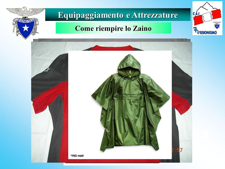 battisti.francesco@gmail.com Equipaggiamento e Attrezzature Come riempire lo Zaino