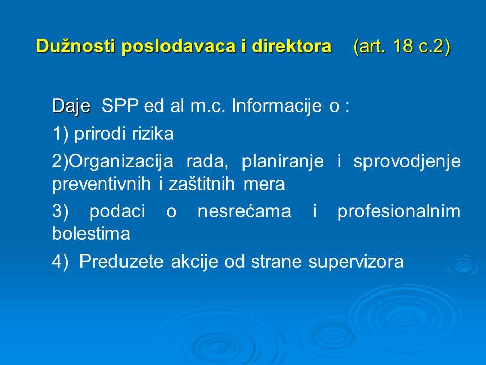 Dužnosti poslodavaca i direktora (art. 18 c.2) Daje Daje SPP ed al m.c.