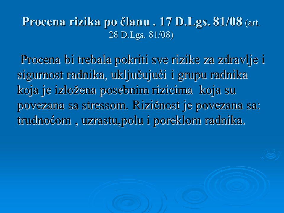 Procena rizika po članu. 17 D.Lgs. 81/08 (art. 28 D.Lgs.