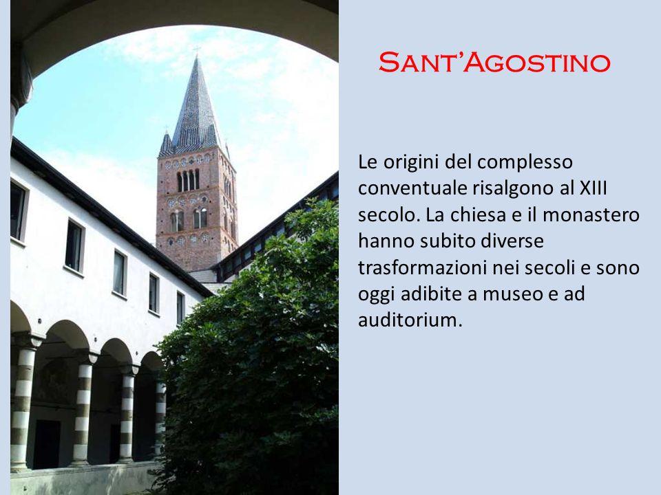 SantAgostino Le origini del complesso conventuale risalgono al XIII secolo. La chiesa e il monastero hanno subito diverse trasformazioni nei secoli e