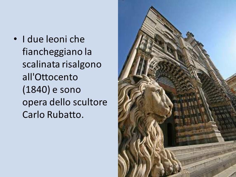 I due leoni che fiancheggiano la scalinata risalgono all'Ottocento (1840) e sono opera dello scultore Carlo Rubatto.