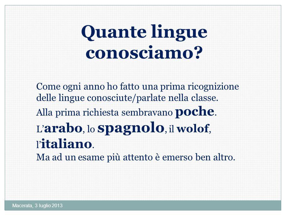 Macerata, 3 luglio 2013 Quante lingue conosciamo.