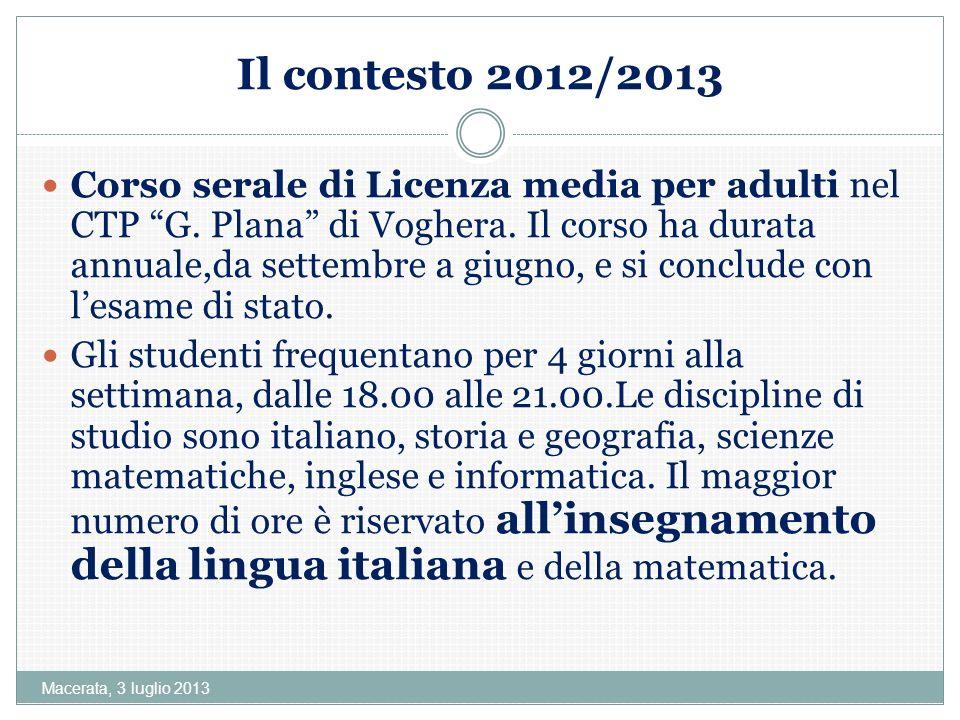 Macerata, 3 luglio 2013 La lingua del Paese darrivo non si impara a scuola Oppure si impara a scuola a migrazione avviata e consolidata dunque: dove e come si impara.