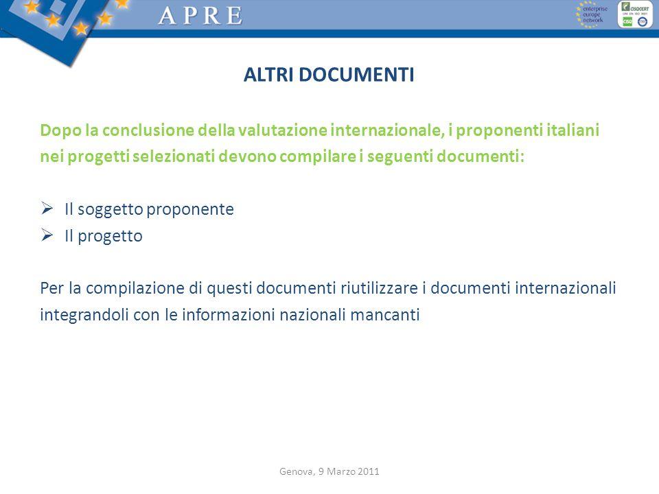 ALTRI DOCUMENTI Dopo la conclusione della valutazione internazionale, i proponenti italiani nei progetti selezionati devono compilare i seguenti docum