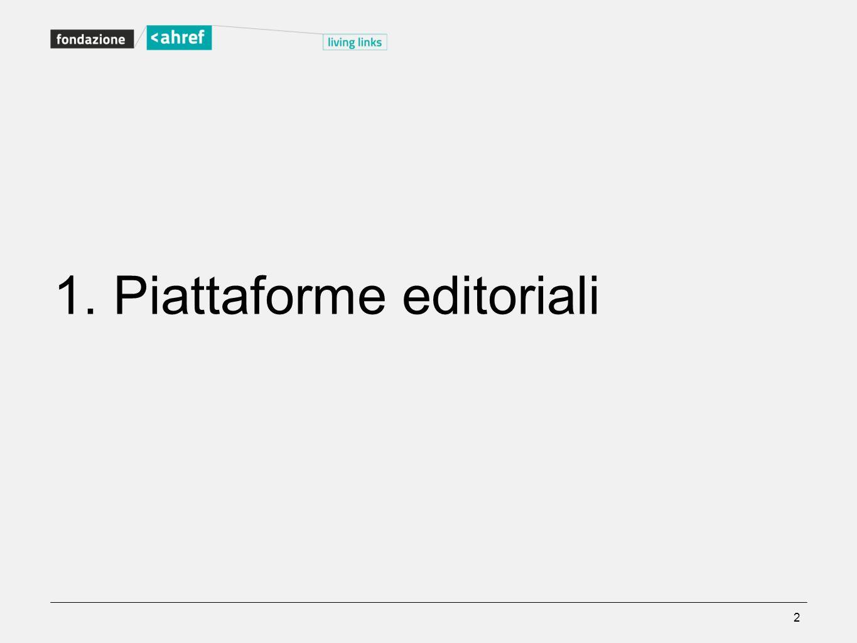 1. Piattaforme editoriali 2