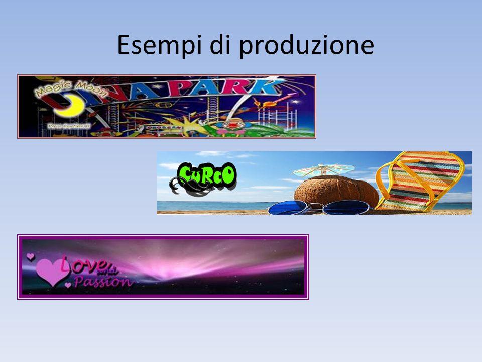 Esempi di produzione