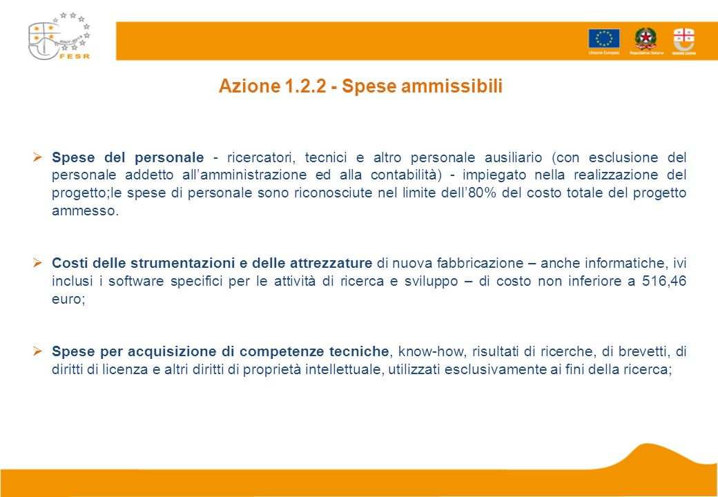 Azione 1.2.2 - Spese ammissibili Spese del personale - ricercatori, tecnici e altro personale ausiliario (con esclusione del personale addetto allammi