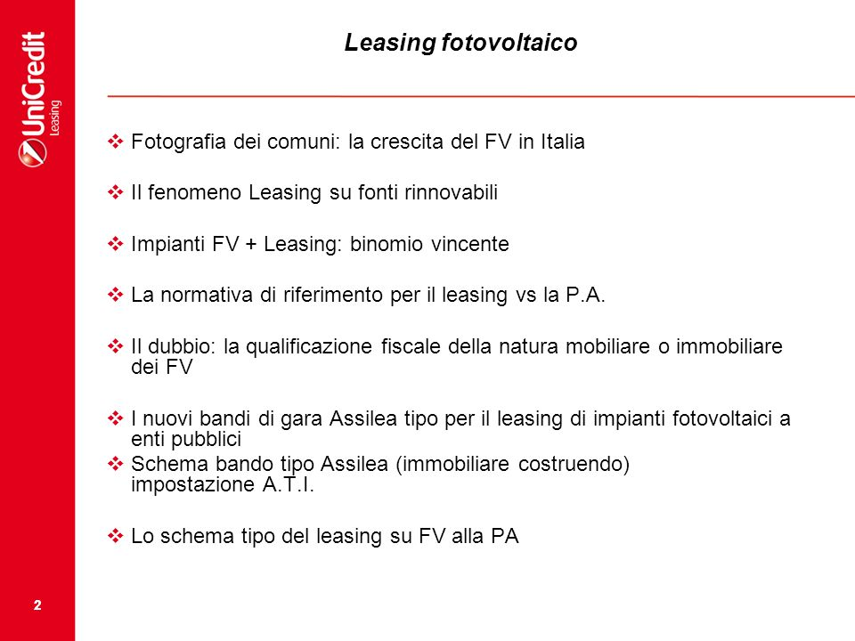 22 Leasing fotovoltaico Fotografia dei comuni: la crescita del FV in Italia Il fenomeno Leasing su fonti rinnovabili Impianti FV + Leasing: binomio vi