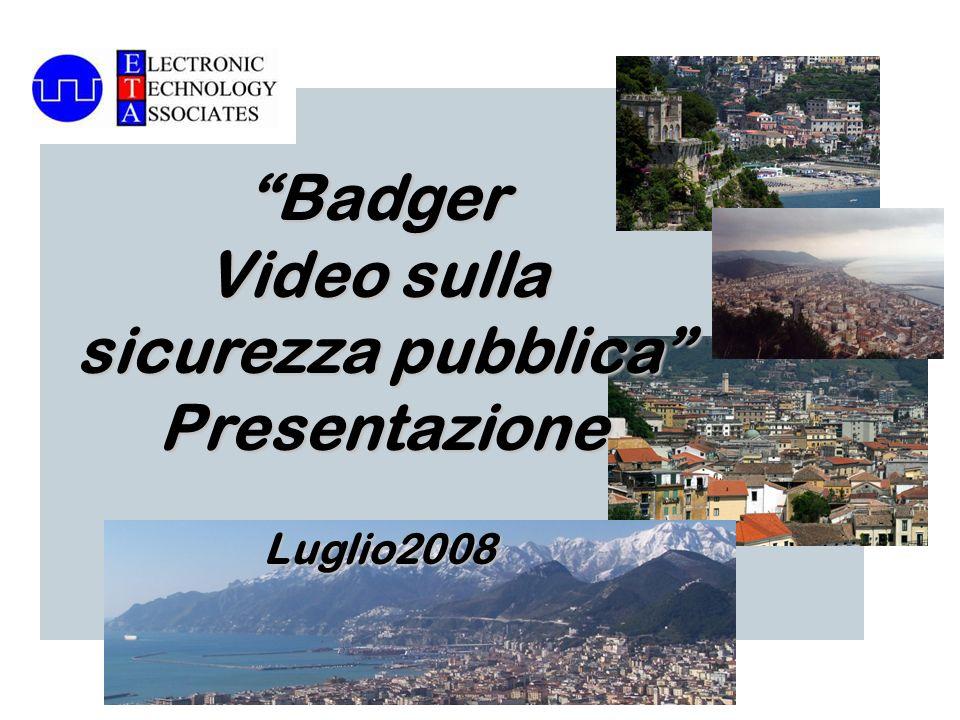 Badger Video sulla sicurezza pubblica PresentazioneLuglio2008