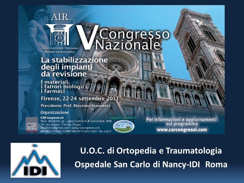 U.O.C. di Ortopedia e Traumatologia Ospedale San Carlo di Nancy-IDI Roma