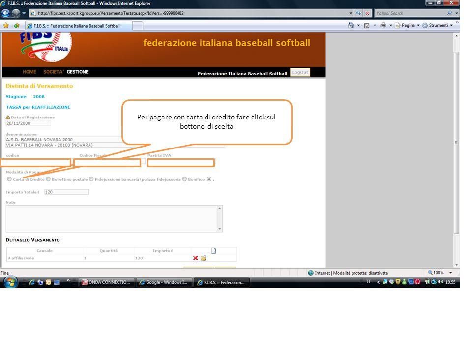 Per pagare con carta di credito fare click sul bottone di scelta