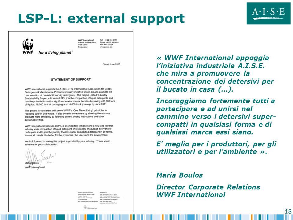 18 LSP-L: external support « WWF International appoggia liniziativa industriale A.I.S.E. che mira a promuovere la concentrazione dei detersivi per il