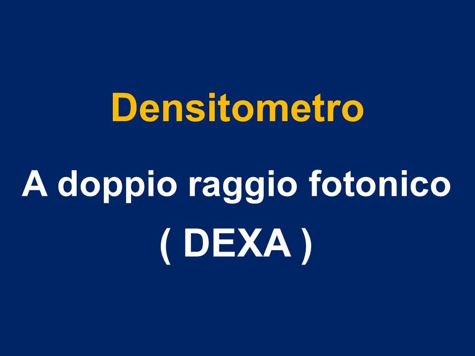 Densitometro A doppio raggio fotonico ( DEXA )