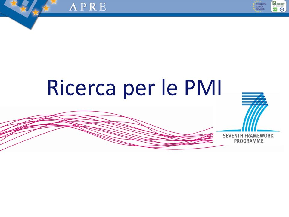 Definizione di PMI La definizione di PMI utilizzata dalla Commissione (da 01/01/2005): Impegnata in una attività economica < 250 addetti Fatturato annuo di 50 Milioni oppure un bilancio totale di 43 Milioni Autonoma Definizione: http://europa.eu/scadplus/leg/it/lvb/n26026.htm Guida alla nuova definizione: http://ec.europa.eu/enterprise/enterprise_policy/sme_definition/s me_user_guide_it.pdf