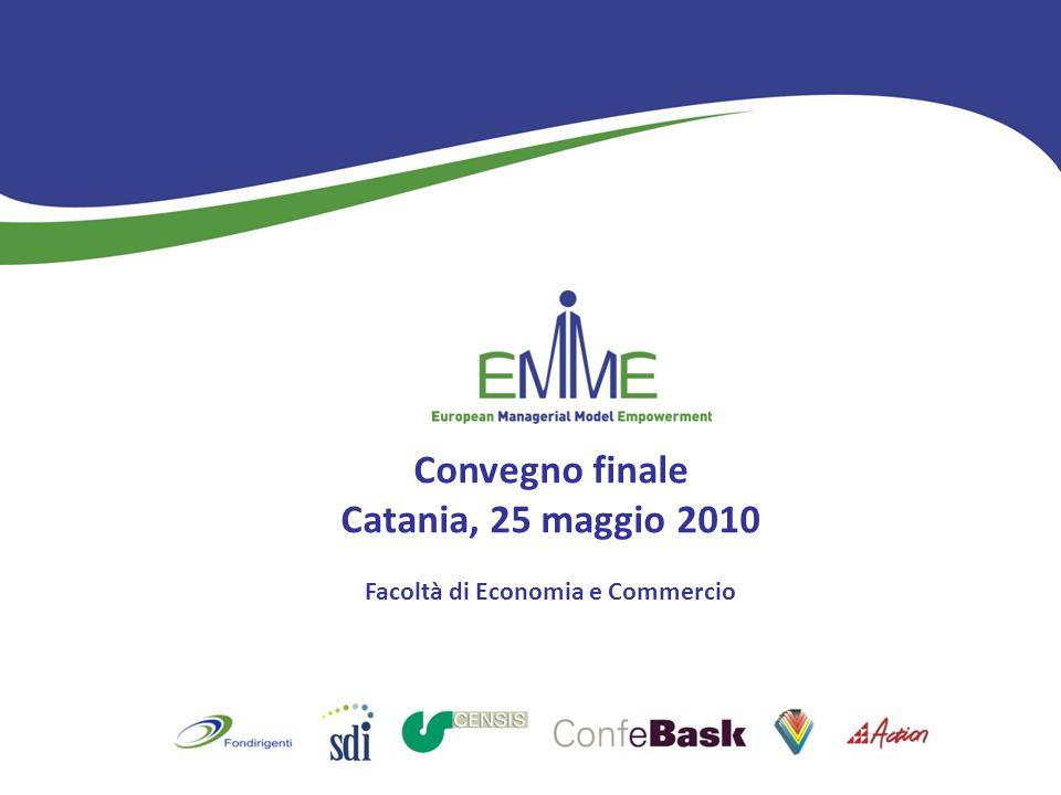 Convegno finale Catania, 25 maggio 2010 Facoltà di Economia e Commercio