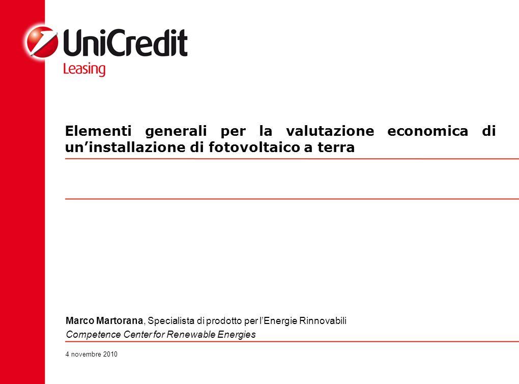 Elementi generali per la valutazione economica di uninstallazione di fotovoltaico a terra 4 novembre 2010 Marco Martorana, Specialista di prodotto per
