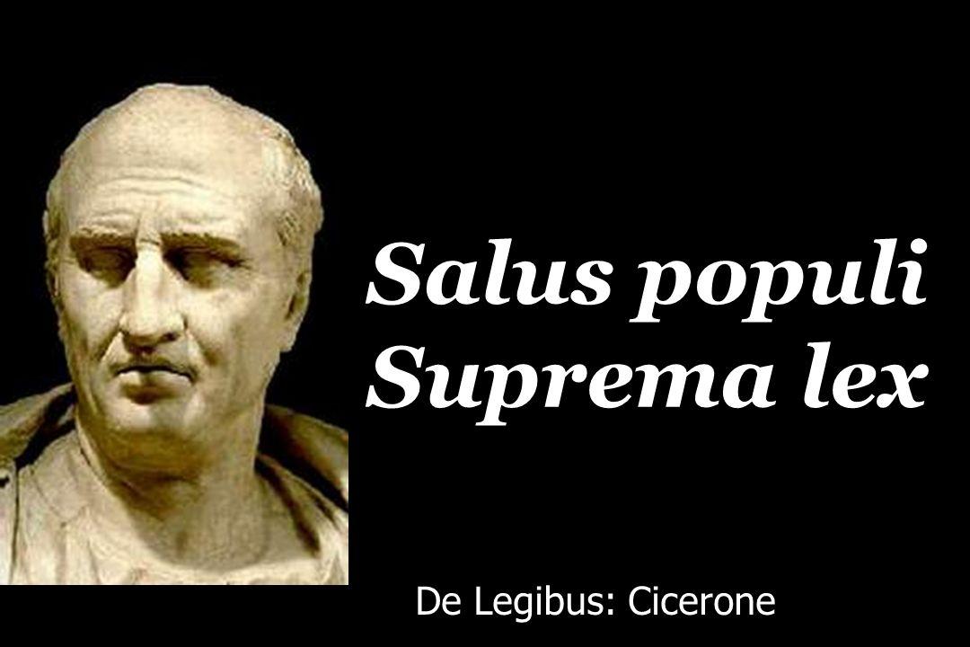 Salus populi Suprema lex De Legibus: Cicerone