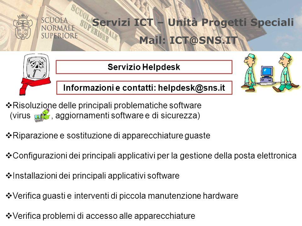 Scuola Normale Superiore - Servizi I.C.T. Unità Progetti Speciali