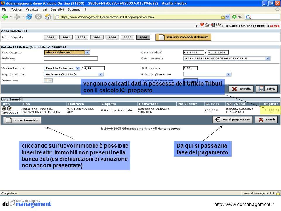 http://www.ddmanagement.it Da qui si passa alla fase del pagamento vengono caricati i dati in possesso dellUfficio Tributi con il calcolo ICI proposto