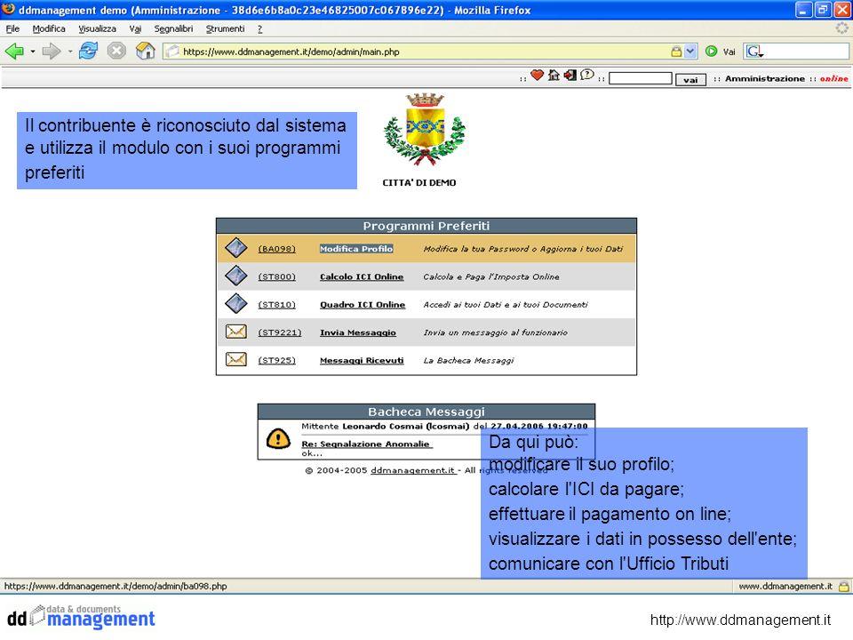 http://www.ddmanagement.it Il contribuente è riconosciuto dal sistema e utilizza il modulo con i suoi programmi preferiti Da qui può: modificare il su